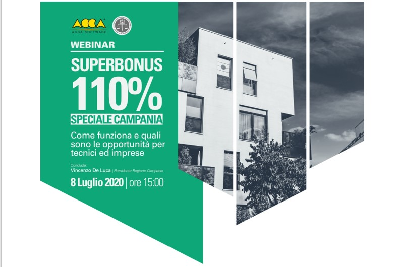 SUPERBONUS 110% IN CAMPANIA. WEBINAR ACCA SOFTWARE