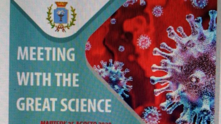 """MEETING WITH THE GREAT SCIENCE"": DOMANI CONVEGNO SUL COVID A BAGNOLI IRPINO"